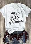 Ladies 'Be A Nice Human' Tee