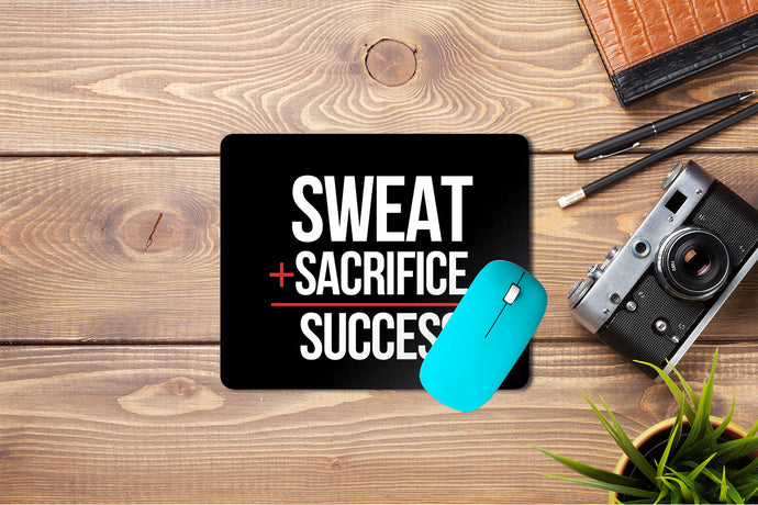 Sweat Sacrifice Success Mouse Pad