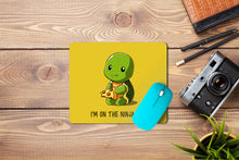 Load image into Gallery viewer, I am on Ninja Diet Baby Turtle Mouse Pad