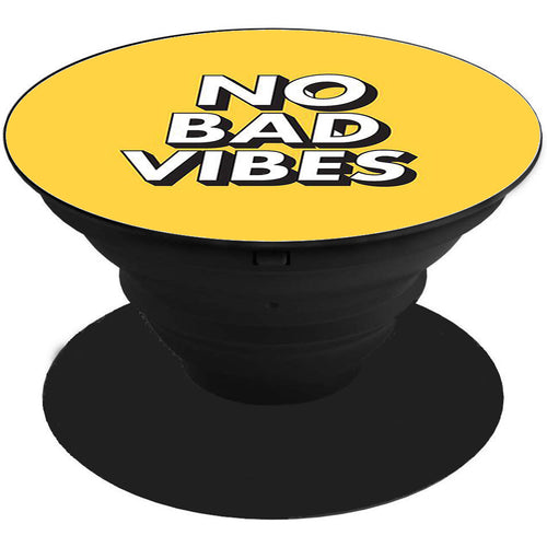 No Bad Vibes Printed Pop Holder