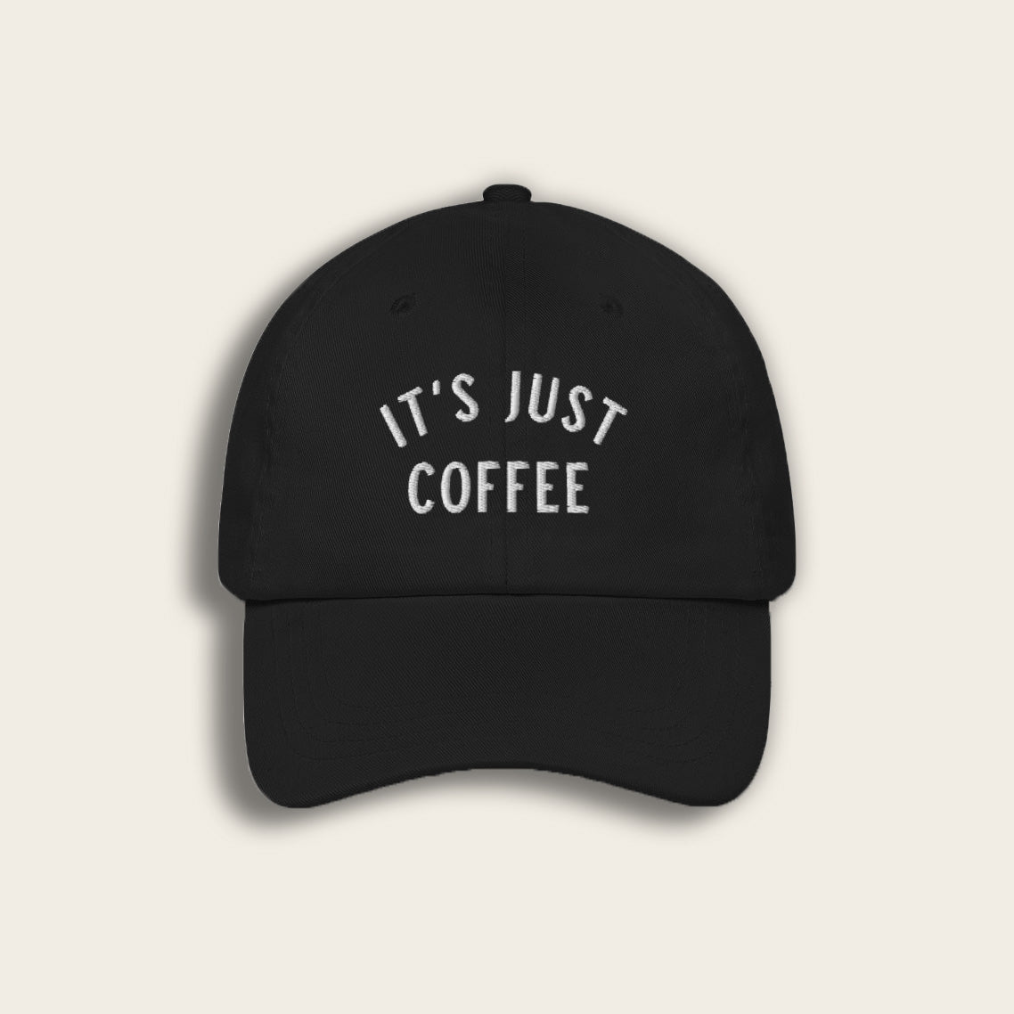 It's Just Coffee Baseball Cap - Black