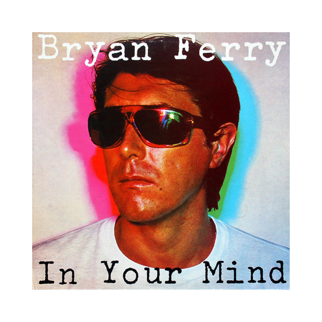 Bryan Ferry: In Your Mind (Vinyl LP) | Vinyl Record