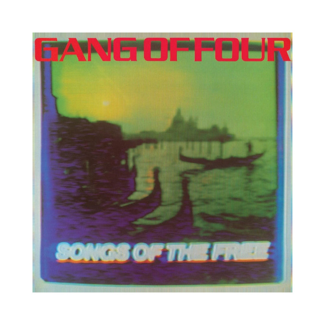 Gang Of Four: Songs Of The Free (Vinyl LP)
