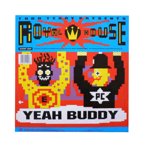 "Todd Terry Presents Royal House: Yeah Buddy (Vinyl 12"") 