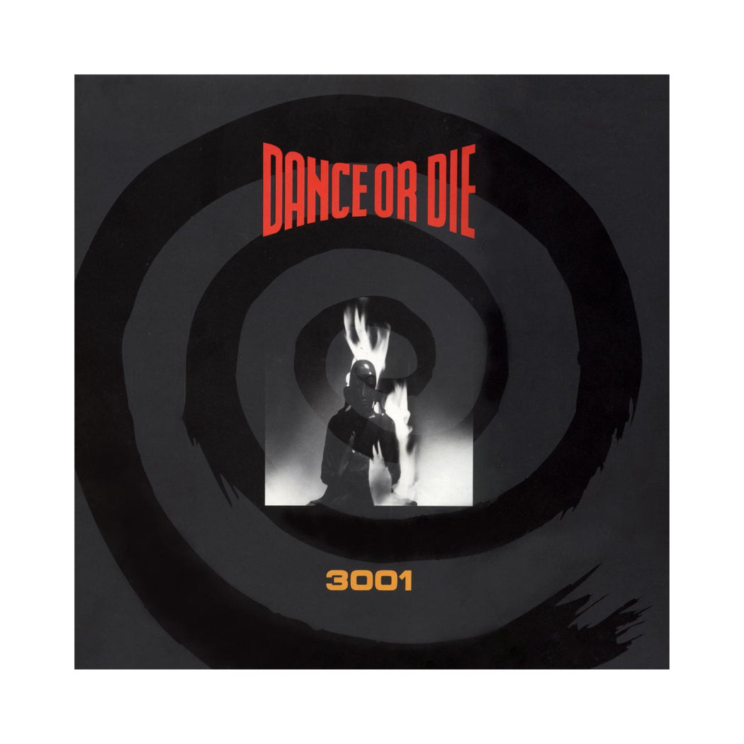 Dance Or Die: 3001 (Vinyl LP)