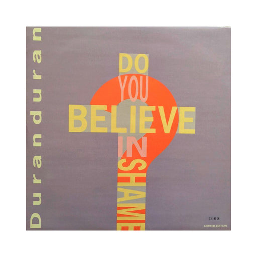 "Duran Duran: Do You Believe In Shame? (Vinyl 12"")"