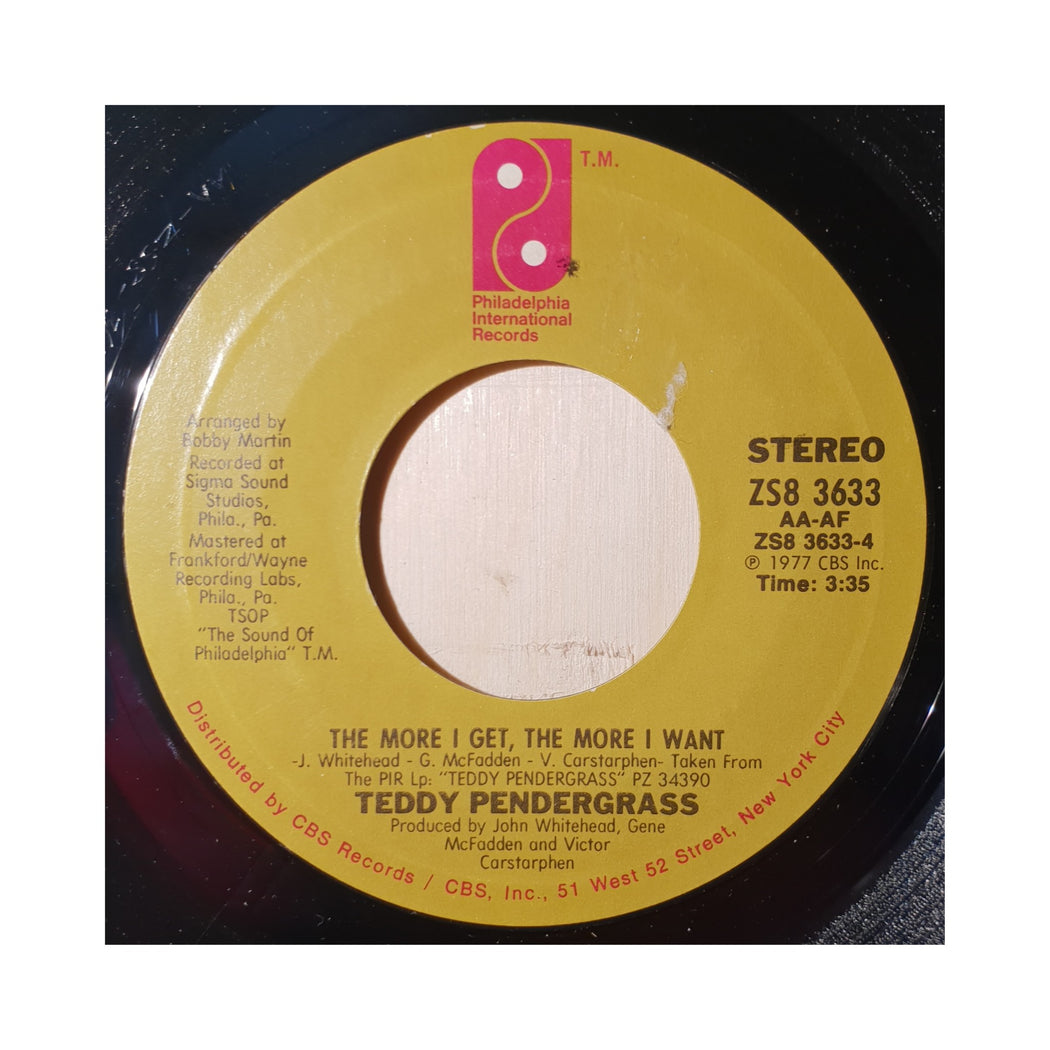 "Teddy Pendergrass: The More I Get, The More I Want (Vinyl 7"") 