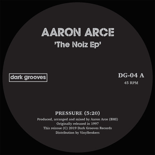"Aaron Arce: The Noize EP (Vinyl 12"") 