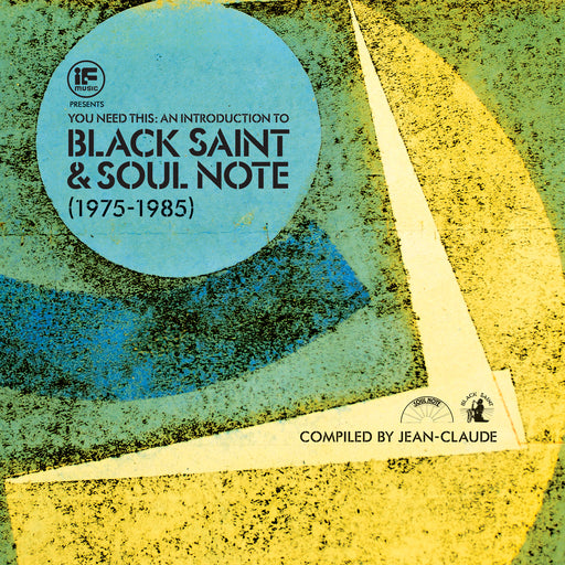 Various Artists: If Music Presents: You Need This - An Introduction To Black Saint & Soul Note (Vinyl LP) | Optic Music | Buy Vinyl Online