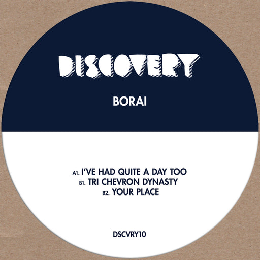 "Borai: I've Had Quite A Day Too (Vinyl 12"") 