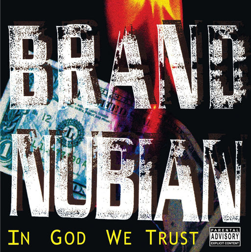 Brand Nubian: In God We Trust (Vinyl LP) | Optic Music | Buy Vinyl Online