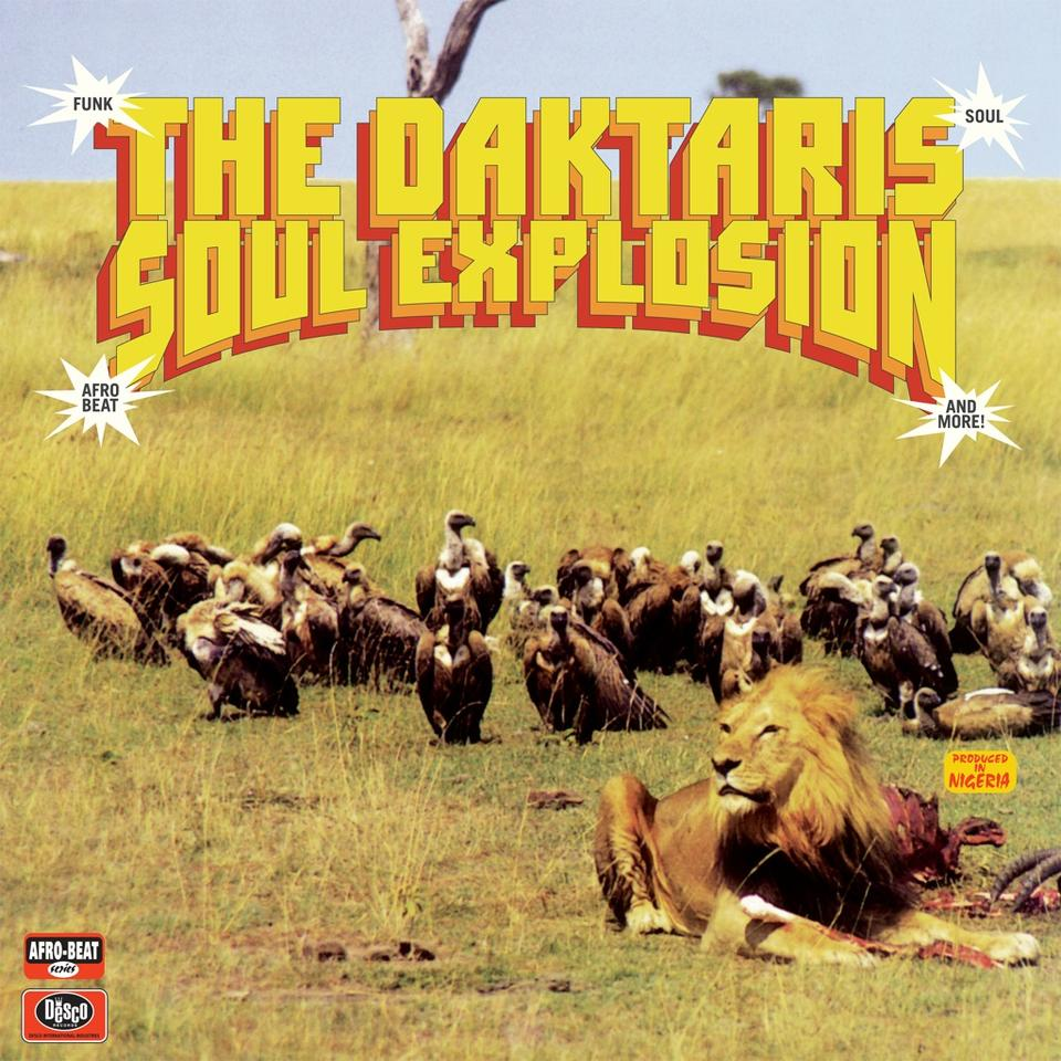 The Daktaris: Soul Explosion (Vinyl LP) | Optic Music | Buy Vinyl Online