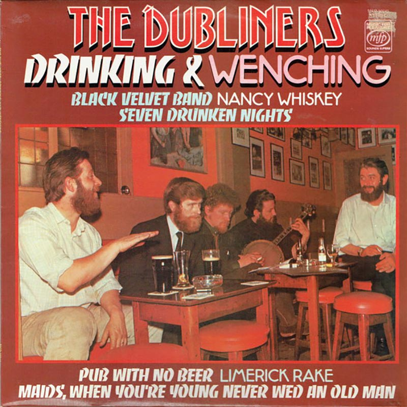 The Dubliners Drinking & Wenching (Vinyl LP) | Optic Music | Buy Vinyl Online