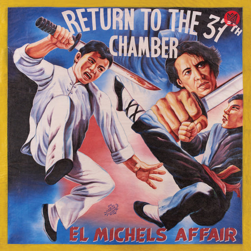 El Michels Affair: Return To The 37th Chamber (Vinyl LP) | Buy Vinyl Online