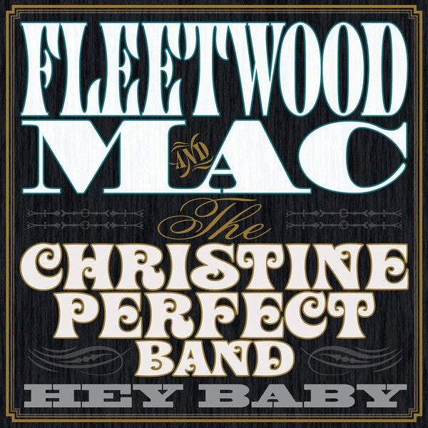 Fleetwood Mac & The Christine Perfect Band: Hey Baby (Vinyl LP) | Optic Music | Buy Vinyl Online