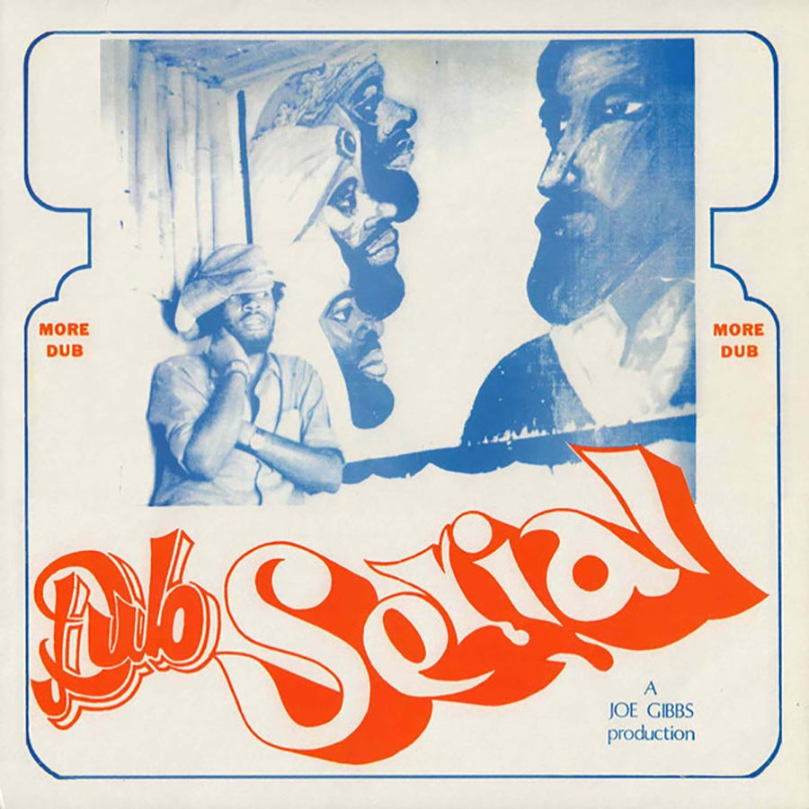 Joe Gibbs: Dub Serial (Vinyl LP) | Buy Vinyl Online