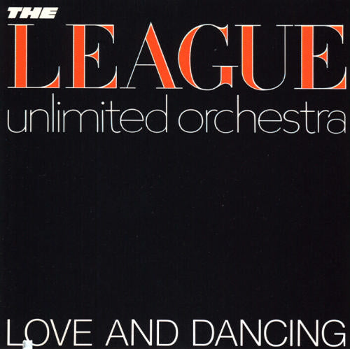 The League Unlimited Orchestra: Love And Dancing (Vinyl LP) | Optic Music | Vinyl Records | Dublin Vinyl