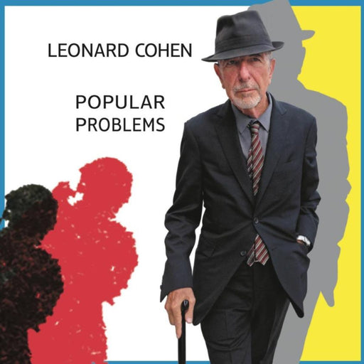 Leonard Cohen: Popular Problems (Vinyl LP) | Optic Music | Vinyl Records | Dublin Vinyl