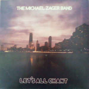 The Michael Zager Band: Let's All Chant (Vinyl LP)