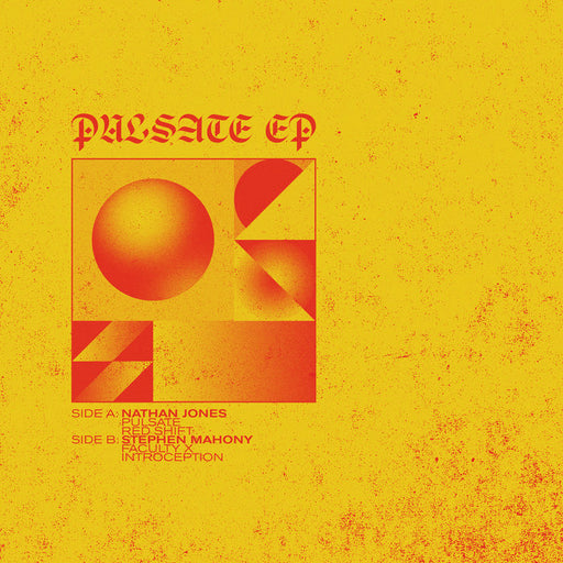"Nathan Jones + Stephen Mahoney: Pulsate EP (Vinyl 12"") 