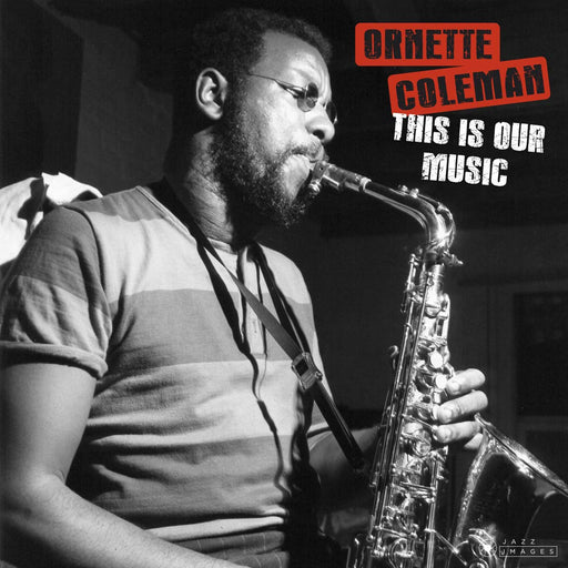 Ornette Coleman: This Is Our Music (Vinyl LP) | Buy Vinyl Online