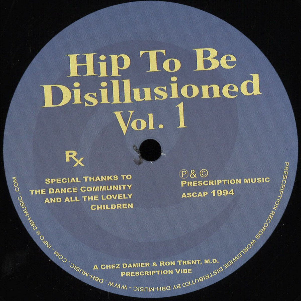 "Ron Trent + Chez Damier: Hip To Be Disillusioned Vol 1 (Vinyl 12"") 