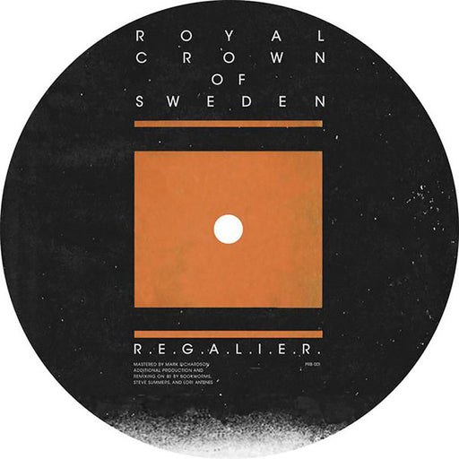 "Royal Crown Of Sweden: R.E.G.A.L.I.E.R. (Vinyl 12"") 