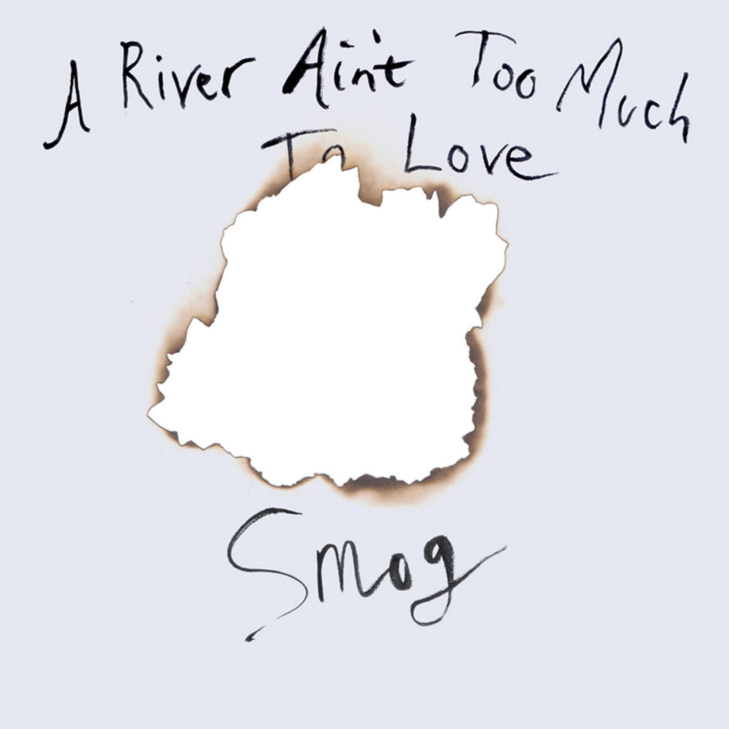 Smog: A River Ain't Too Much To Love (Vinyl LP) | Optic Music | Buy Vinyl Online