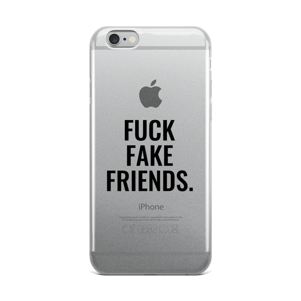 FUCK FAKE FRIENDS iPhone Case