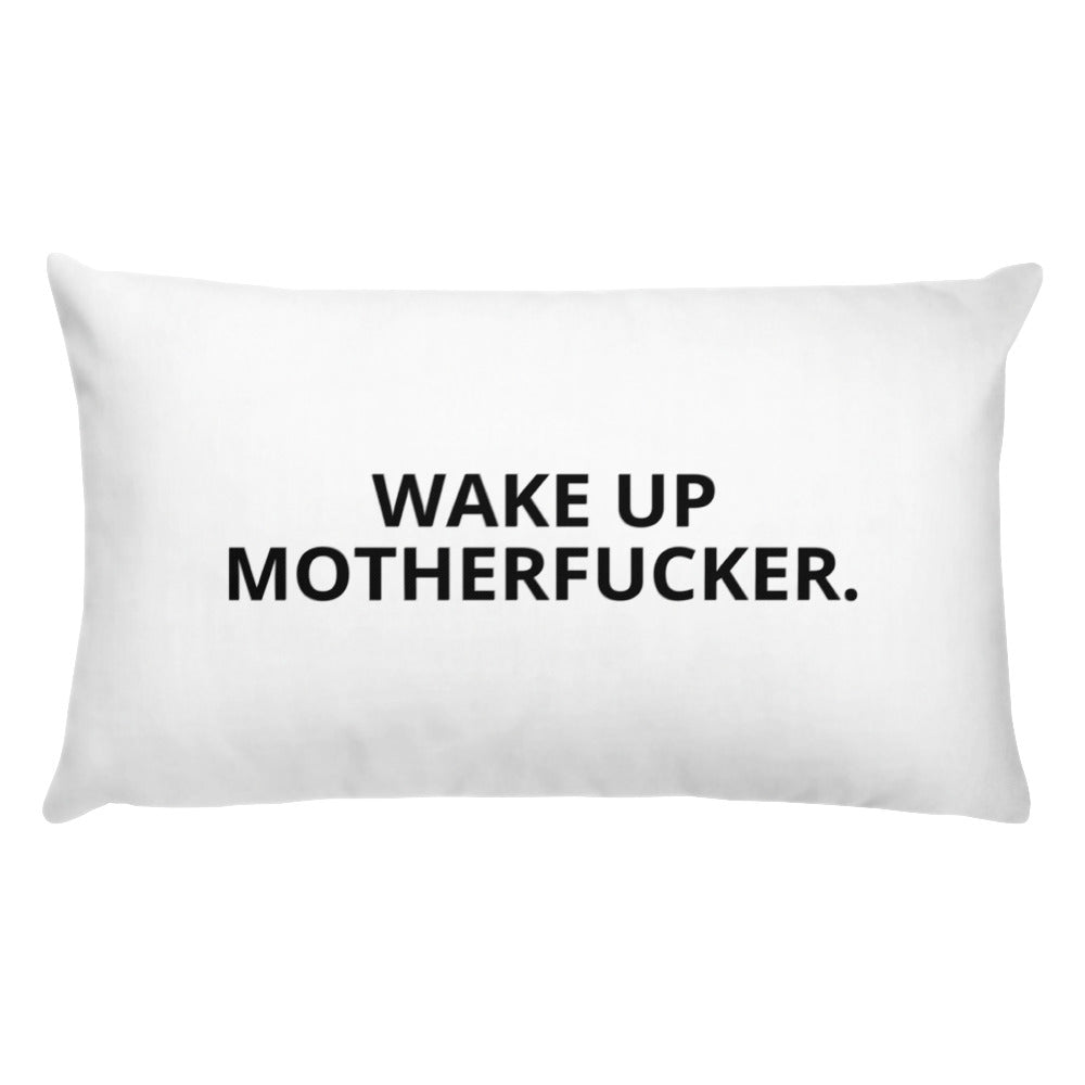 WAKE UP MTHRFCKR Pillow