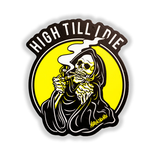 High Till I Die Sticker - ABRACADABS