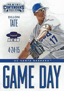 2015 PANINI CONTENDERS GAME DAY TICKETS 3 DILLON TATE UC SANTA BARBARA