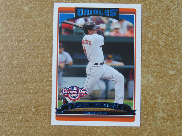 2006 TOPPS OPENING DAY 15 BRIAN ROBERTS ORIOLES
