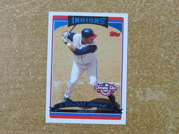 2006 TOPPS OPENING DAY 2 JHONNY PERALTA INDIANS