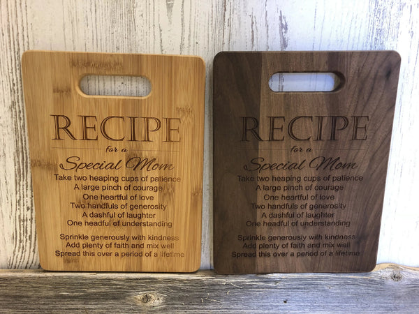 A Special Mom Recipe Cutting Board. - C & A Engraving and Gifts