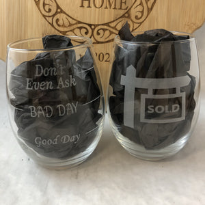 Stemless Wine Glass 2 Sided Good Day Bad Day For Realtors. - C & A Engraving and Gifts