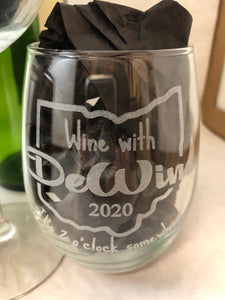 Wine with DeWine Glasses. Engraved Ohio Wine Glass. - C & A Engraving and Gifts