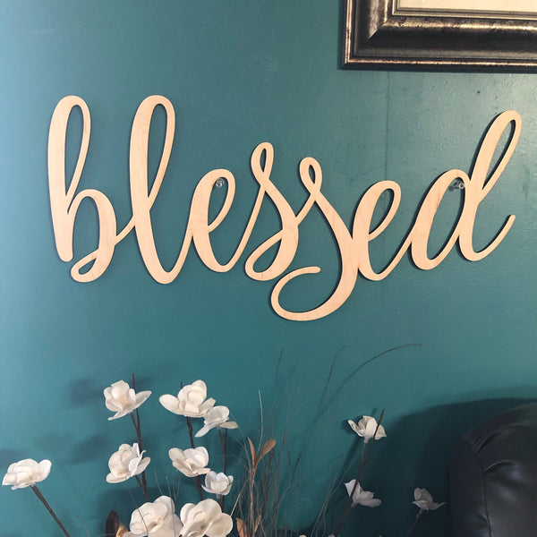 Blessed Words. Blessed Wall Decor. Wooden Blessed Cut Out. Blessed Sign. - C & A Engraving and Gifts