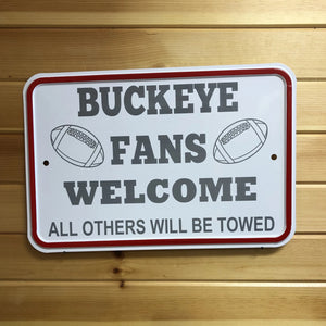 Buckeye Fans Metal Sign. Ohio Team Fans Parking Sign. - C & A Engraving and Gifts