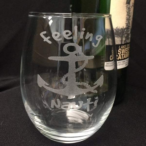 Stemless Wine Glass Feeling Nauti - C & A Engraving and Gifts