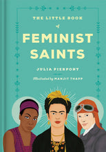 Load image into Gallery viewer, The Little Book of Feminist Saints