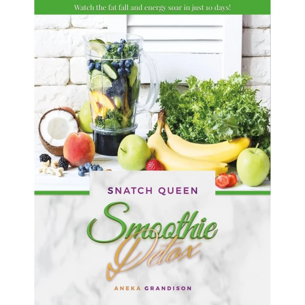 Snatch Queen Smoothie Detox Book