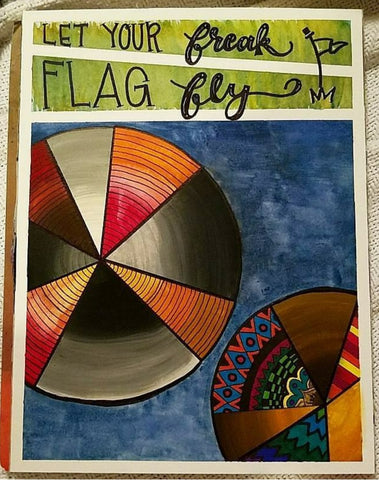 "Funky Watercolor Quote - ""Let Your Freak Flag Fly"""