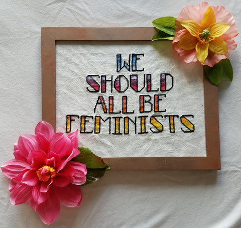 We Should All Be Feminists Cross Stitch