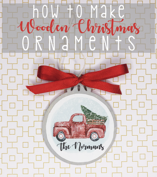 How to Make Wooden Christmas Ornaments!