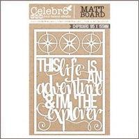 CELEBR8 - CHIPBOARD - MINI TITLES: THIS LIFE IS AN ADVENTURE & YOU'RE ...
