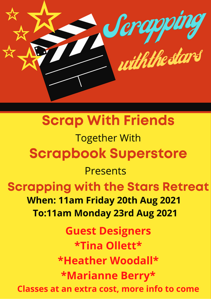 AUGUST 2021 SCRAPPING WITH THE STARS RETREAT - 3 NIGHTS - SINGLE ROOM - DEPOSIT