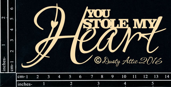 Dusty Attic - Chipboard - You stole my heart