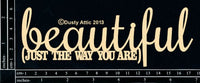 DUSTY ATTIC - BEAUTIFUL (JUST THE WAY YOU ARE)