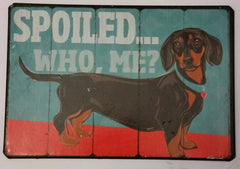 Who's Your Doggy Metal Magnet - Spoiled